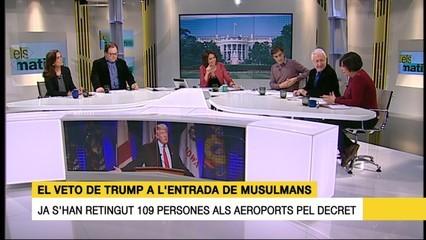 La tertúlia (1/2) del 30/01/17 sobre el veto de Trump a l'entrada de musulmans i les reaccions de jutges i fiscals