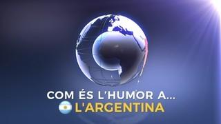 Com és l'humor a l'Argentina?