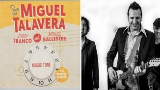 "Miguel Talavera presenta ""Magic tone"""
