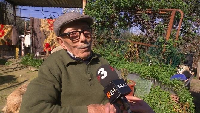 Volen desnonar un avi de 93 anys dels terrenys on ha viscut més de mitja vida