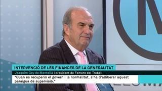 "Gay de Montellà: ""No crec que sigui voluntat del govern espanyol tenir una economia intervinguda"""