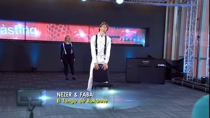 "Nezer & Fabà - ""El Tango de Roxanne"" - Càstings"