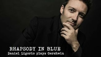 """Rhapsody in Blue. Daniel Ligorio plays Gershwin"" i ""Visions of a November Spring Edinburgh Quartet"""