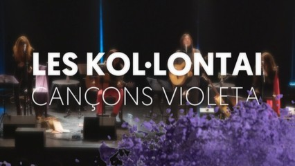 Les Kol·lontai: cançons violeta