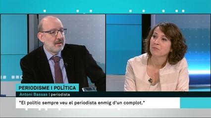 """Antoni Bassas: """"El polític sempre veu el periodista enmig d'un complot"""""""