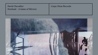 """Dowland. A game of mirrors. David Chevallier"""