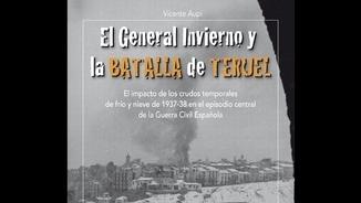 """Meteotemps 274 – Vicente Aupí, autor de """"El general Invierno y la batalla de Teruel"""""""