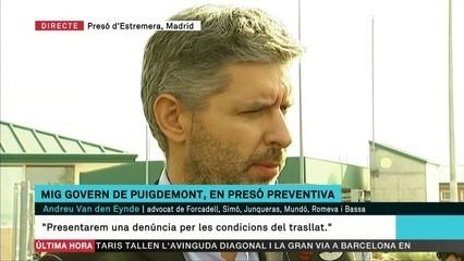 """""""Les condicions del trasllat no han estat les correctes"""", denuncia l'advocat Andreu Van den Eynde"""