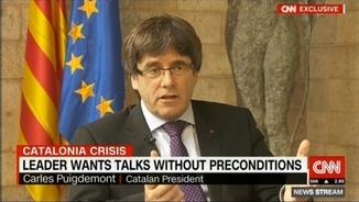 """Puigdemont a la CNN: """"Hem de seure i parlar sense condicions prèvies"""""""
