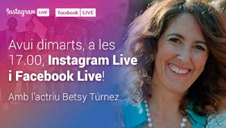 Instagram Live i Facebook Live amb Betsy Túrnez