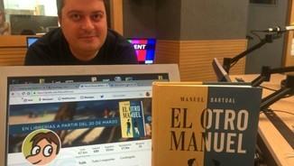 """Manuel Bartual: """"Twitter em va fer una proposta de negoci arran del fil sobre 'El otro Manuel'"""""""