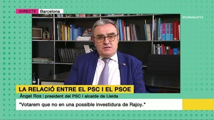 "Àngel Ros: ""Votarem que no en una possible investidura de Rajoy"""