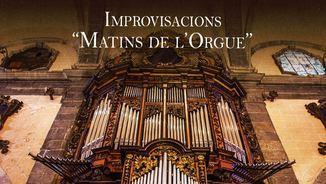 """IMPROVISACIONS """"MATINS DE L'ORGUE"""" (SACDESONS)"""