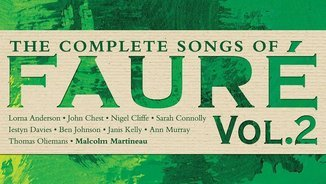FAURÉ: COMPLETE SONGS VOL. 2