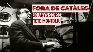 20 anys sense Tete Montoliu