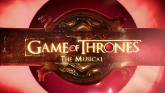 "La perla: ""Game of Thrones - The Musical"""