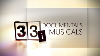 """33 i documentals musicals"""