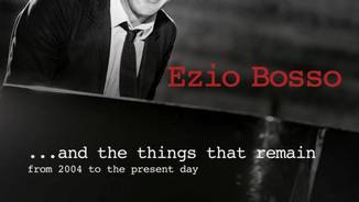 Ezio Bosso: ...and the things that remain (Sony Music)
