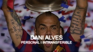 Dani Alves, personal i intransferible