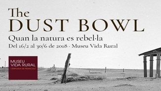 "MeteoEscapades + MeteoTemps 283 – Exposició  ""The Dust Bowl. Quan la natura es rebel·la"""