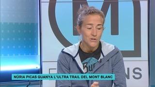 """Núria Picas: """"L'Ultra Trail del Mont Blanc és un somni pel qual he lluitat molts anys"""""""