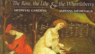 """Orlando Consort: """"The rose, the lily and the whortleberry: medieval gardens"""""""