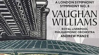 "Ralph Vaughan Williams: ""A London Symphony"". Symphony No. 8. Onyx"