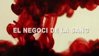 El negoci de la sang
