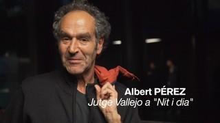 "Albert Pérez: ""És una bona sèrie plena d'intrigues"""