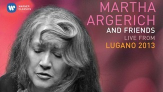 """Martha Argerich & Friends: Live from Lugano 2013"" i ""The Romantic Piano Concerto. Benjamin Godard"""