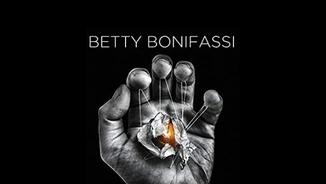 Betty Bonifassi, Tiny Legs Tim i Bad Temper Joe