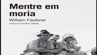"""Mentre em moria"", obra mestra de William Faulkner"