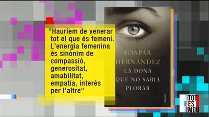 """La dona que no sabia plorar"", de Gaspar Hernàndez"