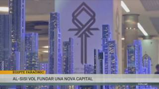 Egipte vol construir una capital administrativa