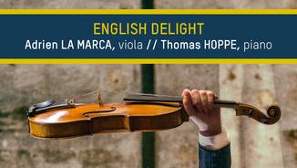 """English Delight"", amb Adrien La Marca, viola i Thomas Hoppe, piano"
