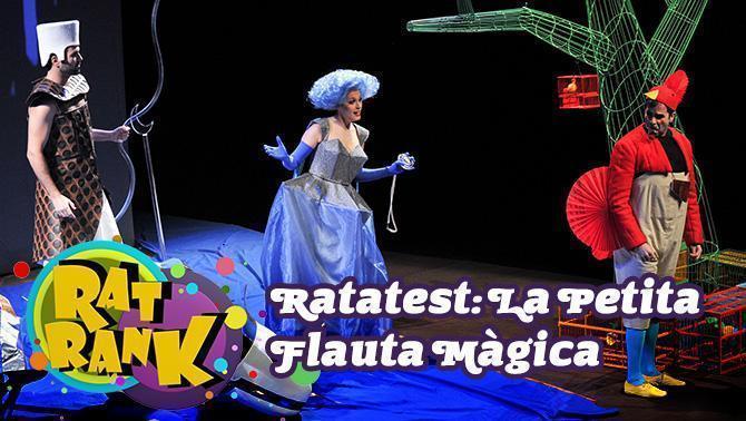 Ratatest: La Petita Flauta Màgica
