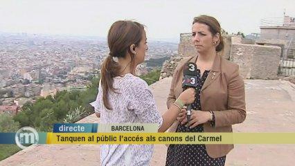 Tanquen al públic els canons del Carmel