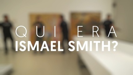 Qui era Ismael Smith?