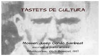 "Tastets de cultura: ""Mossen Jusèp Condò Sambeat. Eth pastor as estrelhes"""