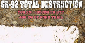 GR-92 Total Destruction: 582 quil�mtres en BTT en 5 dies!