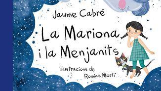 """Jaume Cabré publica el conte il·lustrat """"La Mariona i la Menjanits"""""""