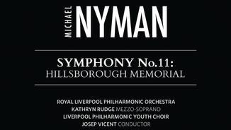 Nyman: Simfonia núm. 11. Hillsborough Memorial.