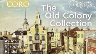The old Colony Collection. Handel and Haydn Society Corus. Coro