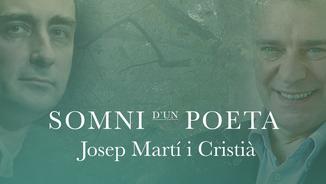 Josep Martí Cristià: El somni d'un poeta